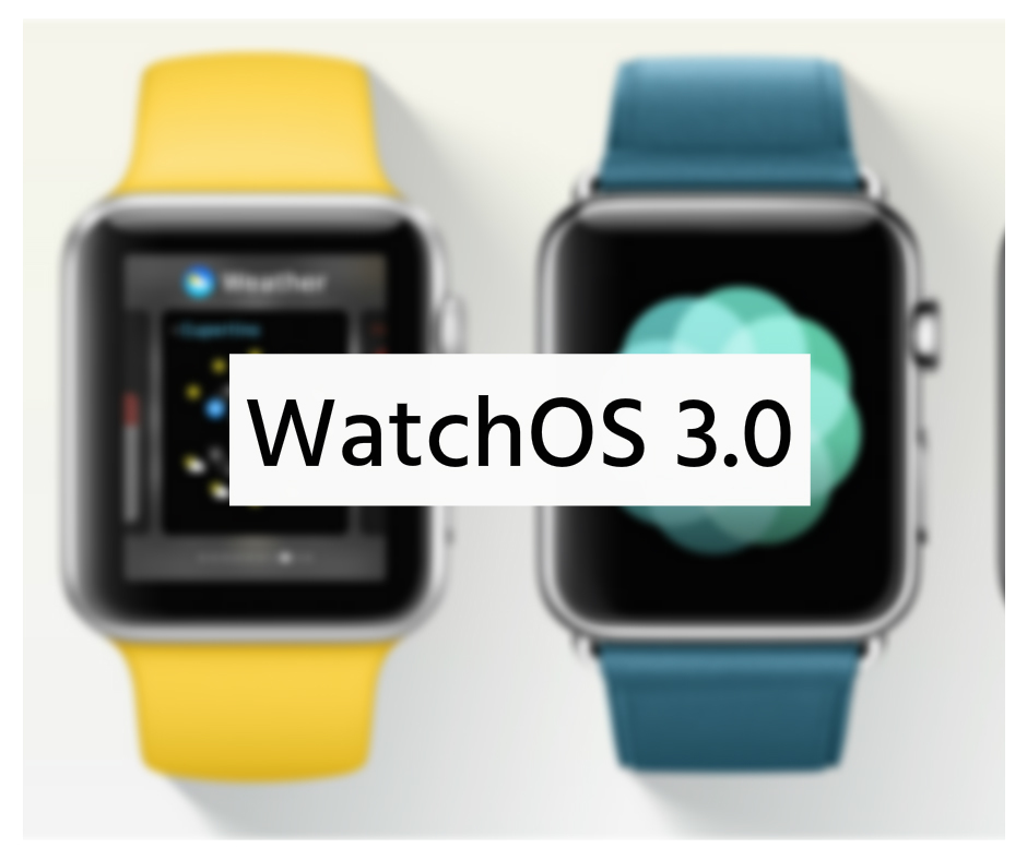 WatchOS: So Are The Novelties That Come to The Apple Watch